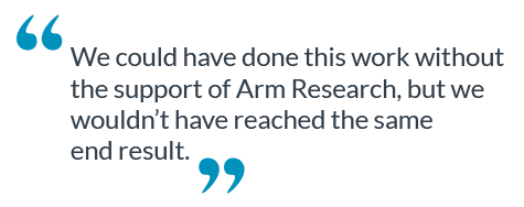 This is a quote about the support Arm Research gives.